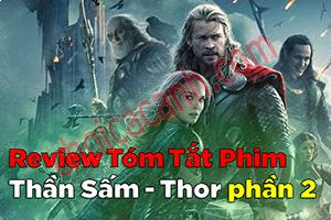 Review Phim Thor: The Dark World - Thần Sấm: Thế Giới Bóng Tối (2013)