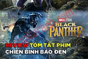 Review Phim: Black Panther (Chiến Binh Báo Đen 2018)