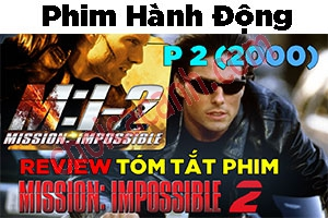 Review Phim Mission: Impossible 2