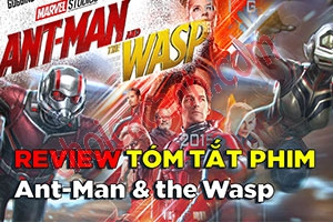 Review Phim: Ant-Man and the Wasp