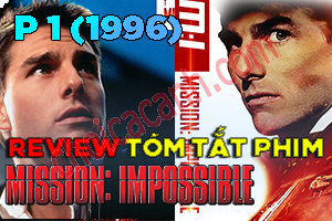 Review Phim Mission: Impossible (1996)