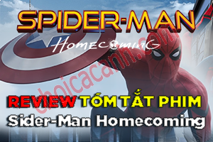 Review Phim Spider Man: Homecoming