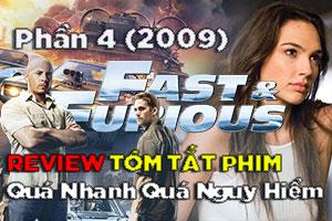 Review Phim: Quá Nhanh Quá Nguy Hiểm 4