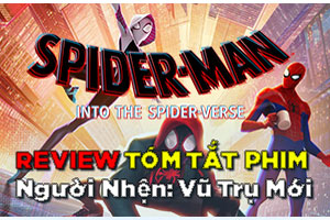 Review Phim Spider-Man: Into the Spider-Verse