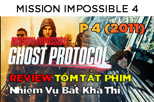Review Phim: Mission Impossible 4