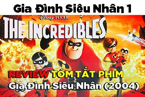 Review Phim Gia Đình Siêu Nhân
