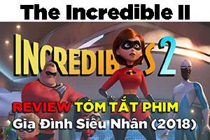 Review Phim Gia Đình Siêu Nhân 2