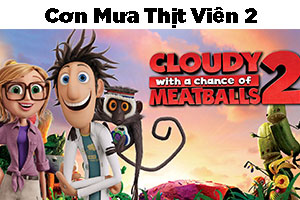 Review Phim Hoạt Hình Cơn Mưa Thịt Viên 2 - 2013