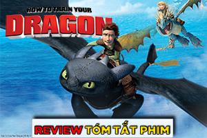 Review Recap Phim Bí kíp luyện rồng 1