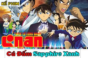 Recap Review Movie Conan 23: Thám Tử Lừng Danh Conan: Cú đấm Sapphire xanh