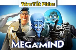 Review Recap Phim Megamind 2010