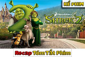 Review Recap Phim Sherk 2 2004