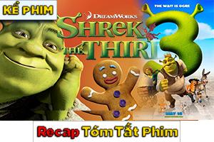Review Recap Phim Sherk 3 2007